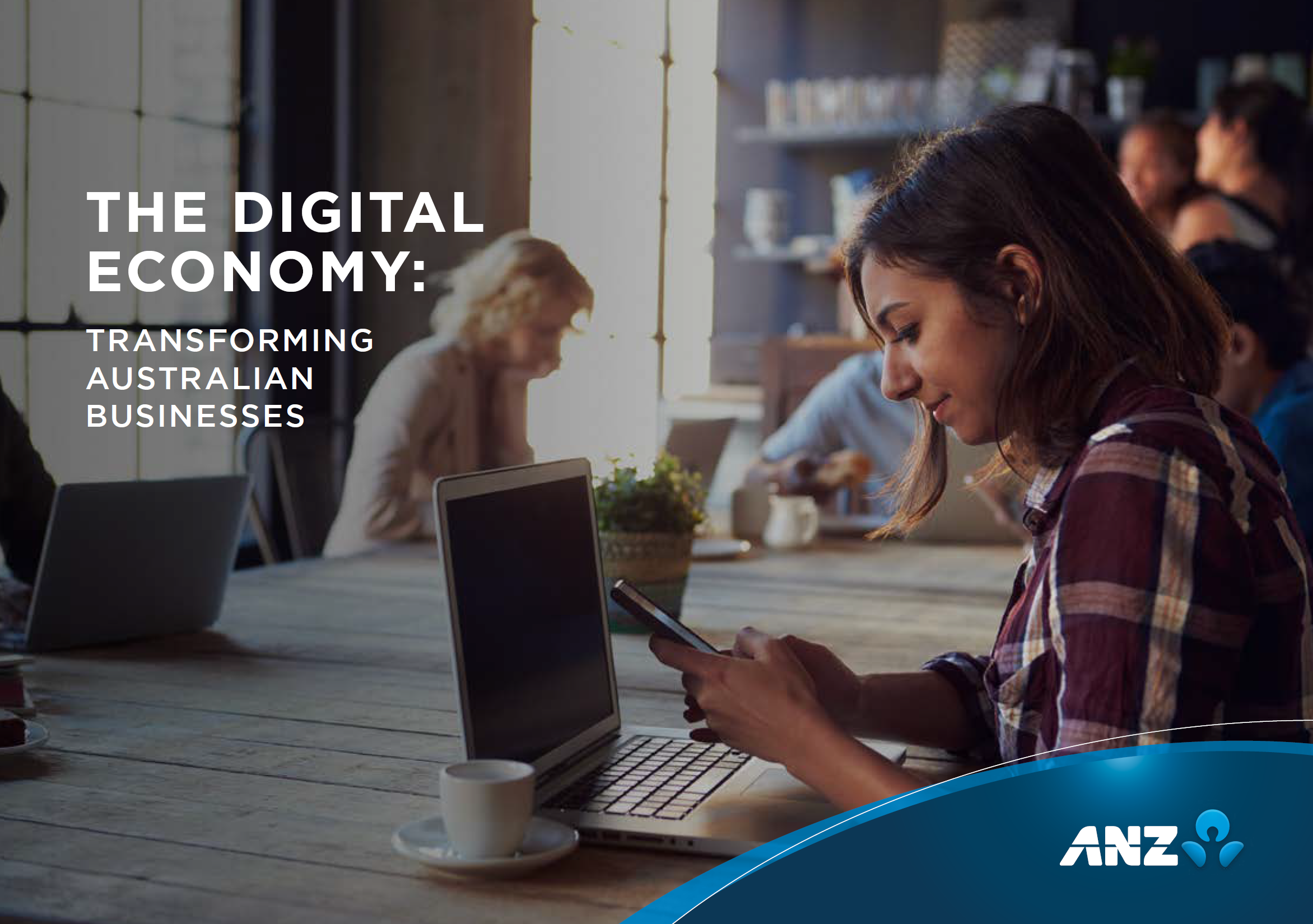 The Digital Economy - Transforming Australian Business