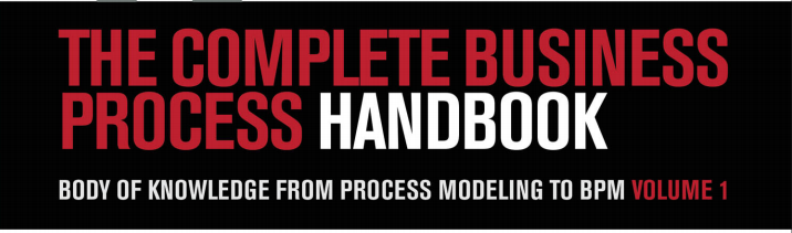 The Complete Business Process Handbook - By Mark von Rosing, August Willhelm Scheer and Henrik von Scheel and published by the Object Management Group