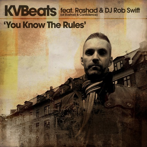 kvbeats you know the rules hip hop song of the day