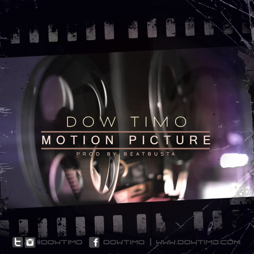 Dow Timo Motion Picture hip hop track of the day free streaming