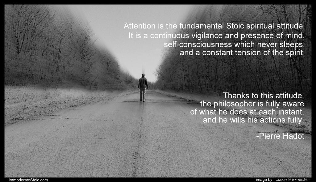 Image by  Jason Burmeister , words by Pierre Hadot, melding by Matt Van Natta.