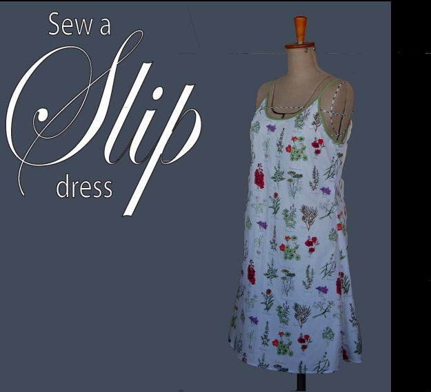 Sew a Summer Slip dress