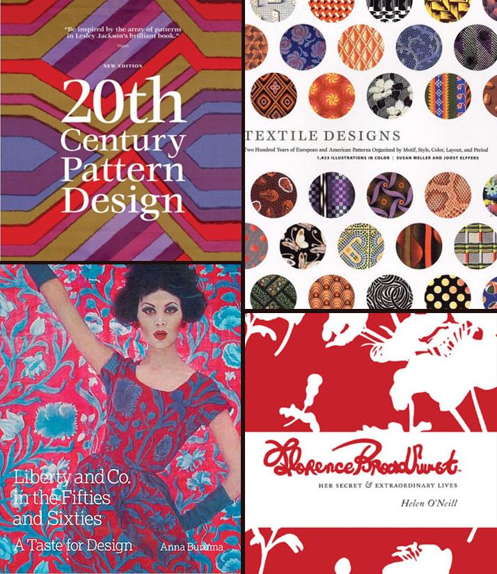 20th Century Textile Design - Lesley Jackson    Textile Design - Susan Meller    Liberty and Co in the Fifties and Sixties - Anna Buruma    Florence Broadhurst - Helen O'Neill