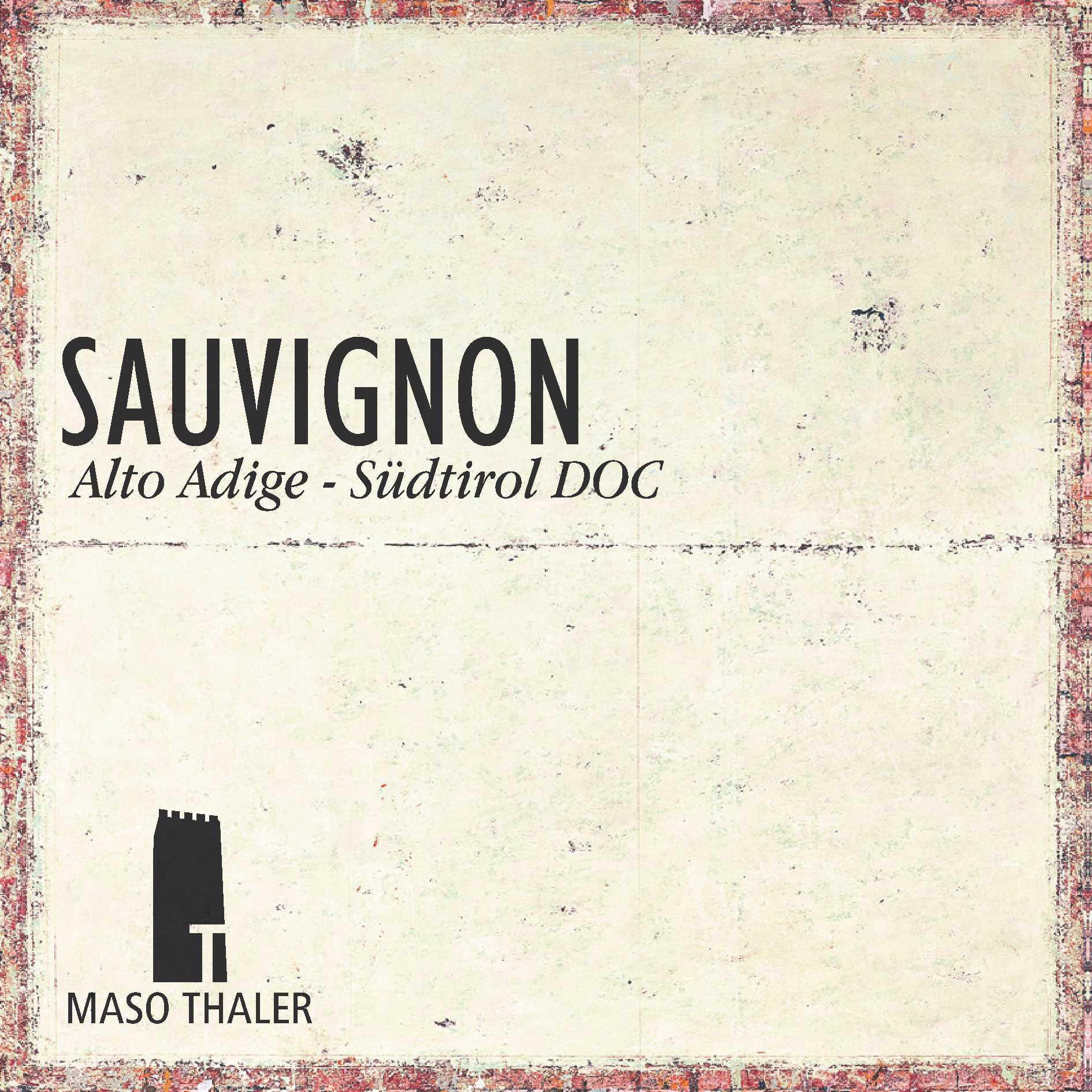 SauvignonAlto-Adige / Südtirol DOC -