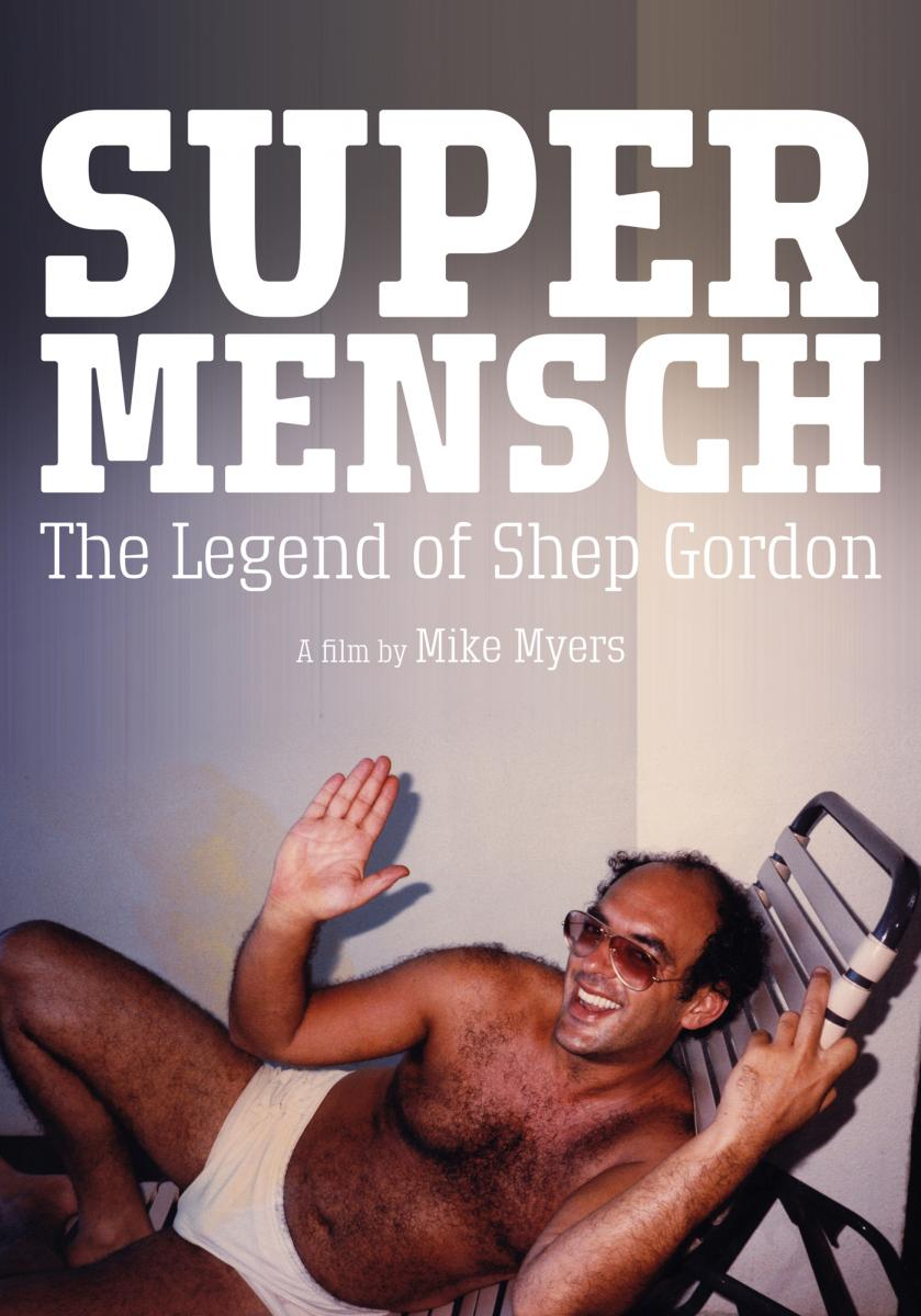 Supermensch_The_Legend_of_Shep_Gordon-886708508-large.jpg