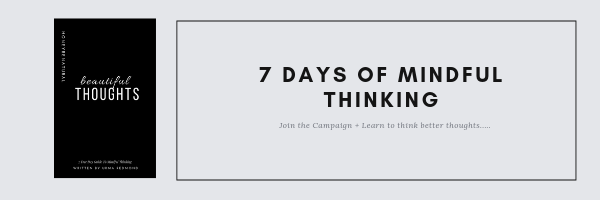 7 DayS of Mindful thinking.png