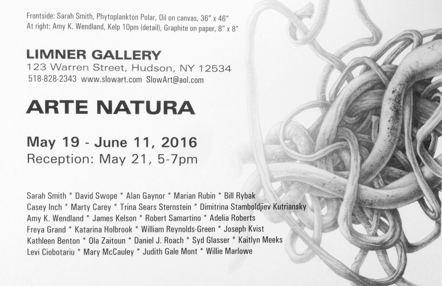 Arte Natura   Limner Gallery  123 Warren Street  Hudson, NY 12534  May 19th - June 11th, 2016  Opening Reception: Saturday, May 21st 5-7pm