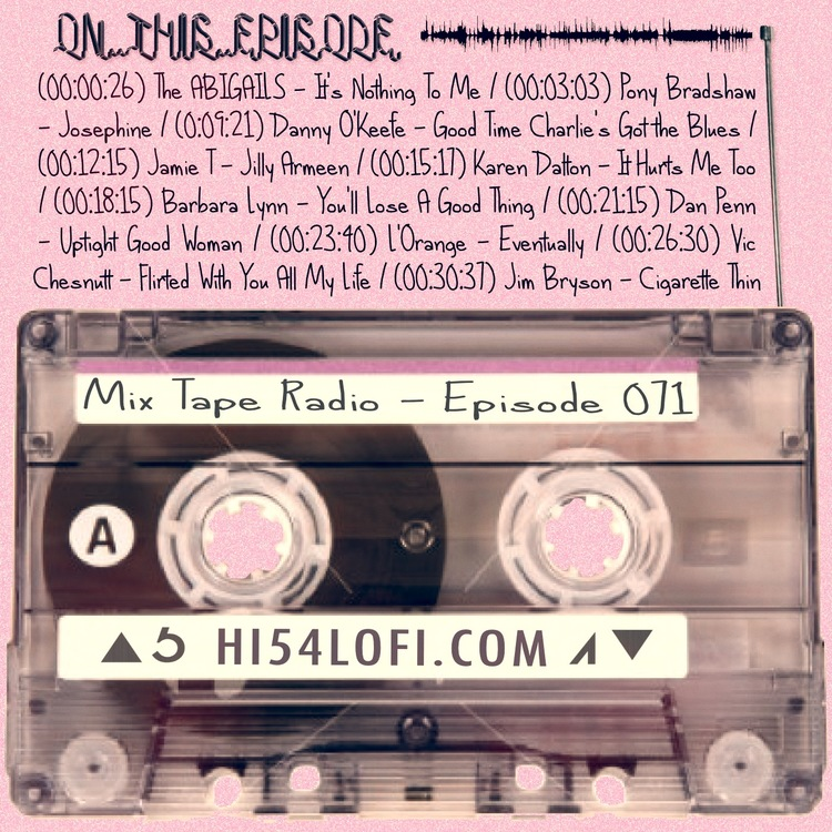 EPISODE 71 mixes up some old songs with some new songs with some not that old but not that new. The end result is another tasty soundtrack for a small part of your day. So get out the headphones, put them on your head & press play - - JEREMY / @HI54LOFI