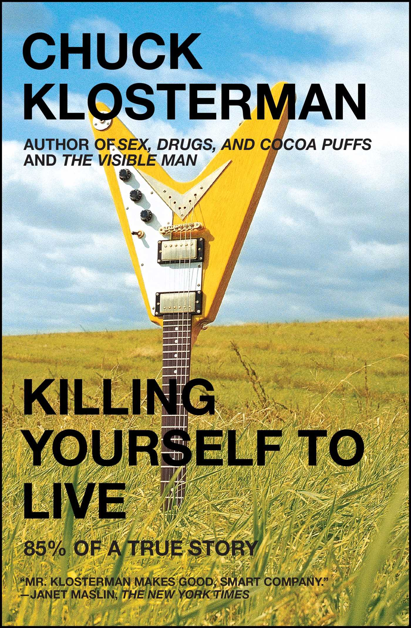 killing-yourself-to-live-9780743264464_hr.jpg