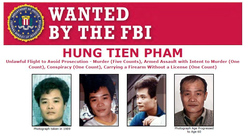 FBI Announces $30,000 Reward for Information Leading to the Arrest of Fugitive Hung Tien Pham, Launches International Publicity Campaign
