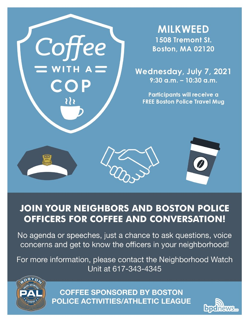 Coffee with a Cop is Back: Please Join us as we stop by Milkweed at 1508 Tremont Street in Mission Hill