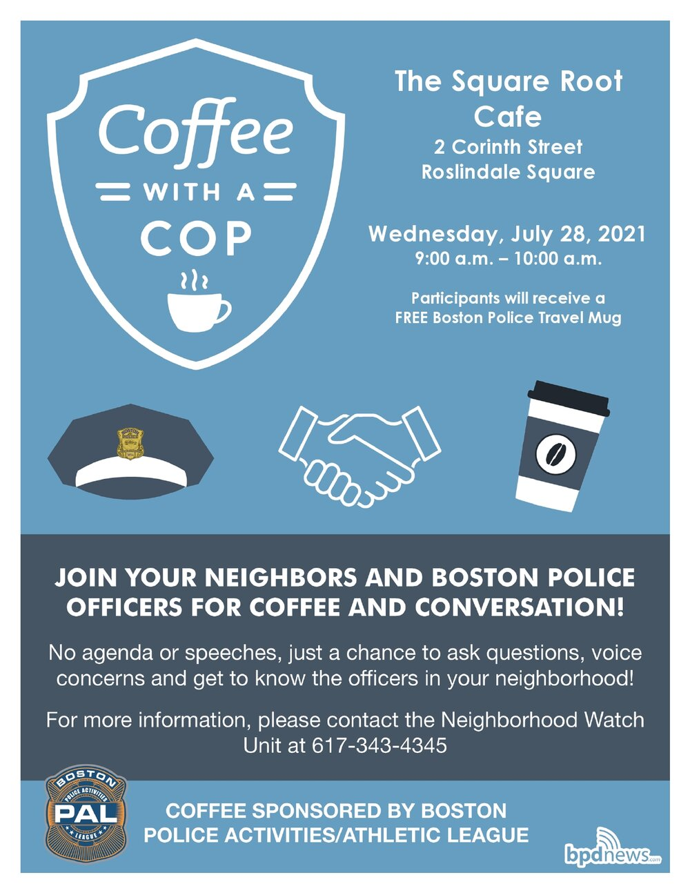 Coffee with a Cop: Please Join us at The Square Root Café located at 2 Corinth Street in Roslindale on Wednesday, July 28, 2021