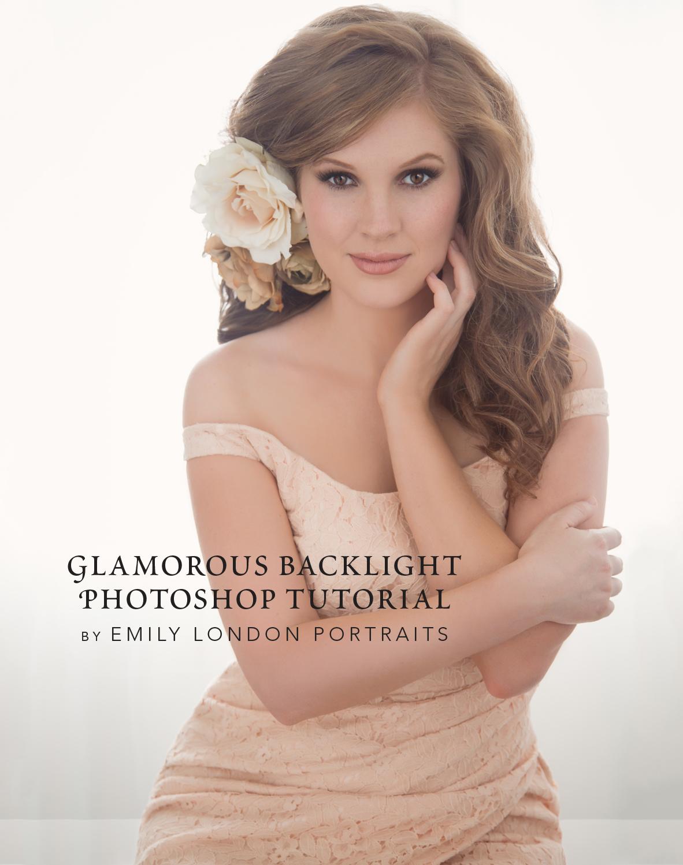 Glamorous Backlight Photoshop Tutorial