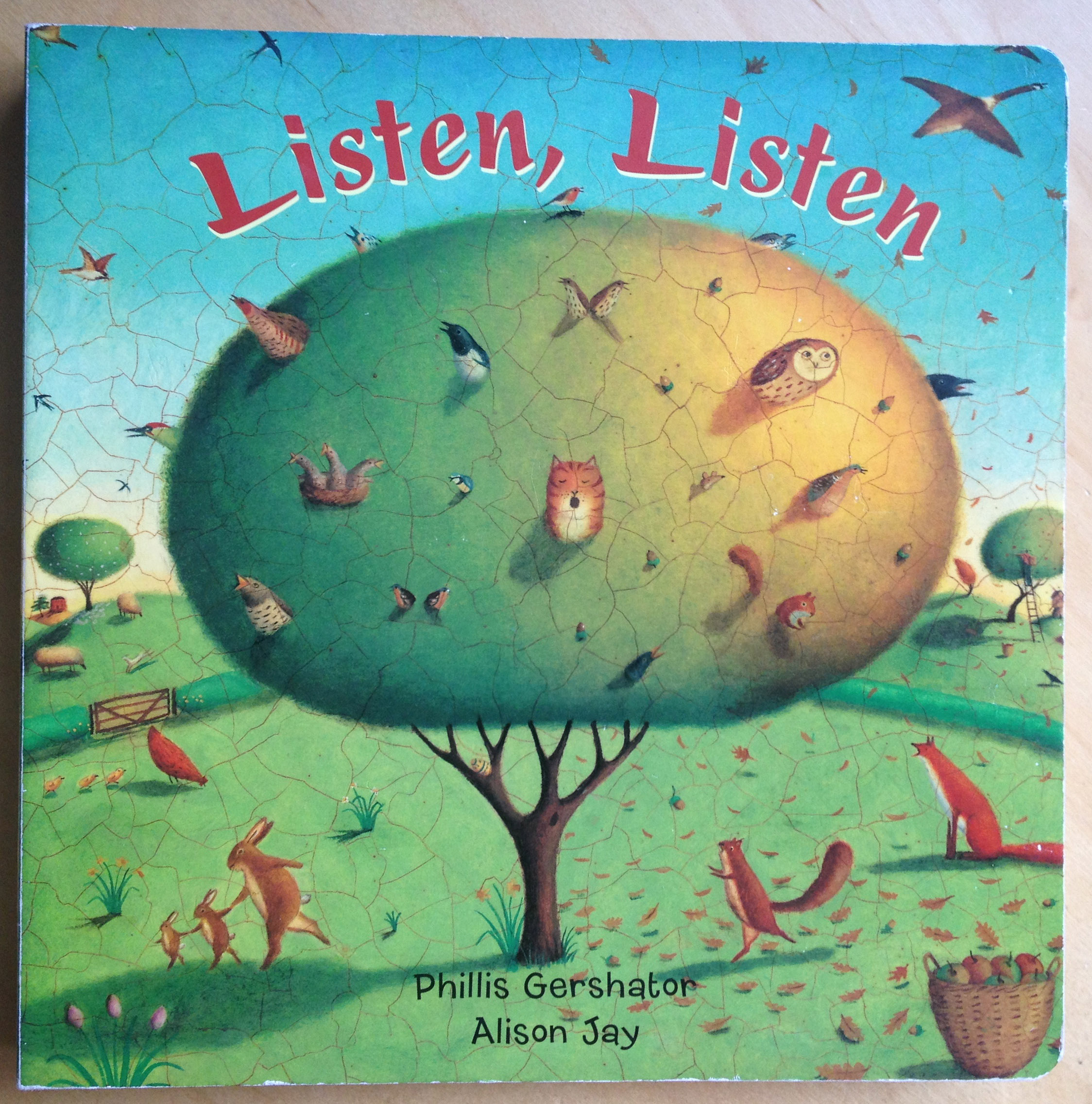 Listen Listen  by Phillis Gershator and Alison Jay
