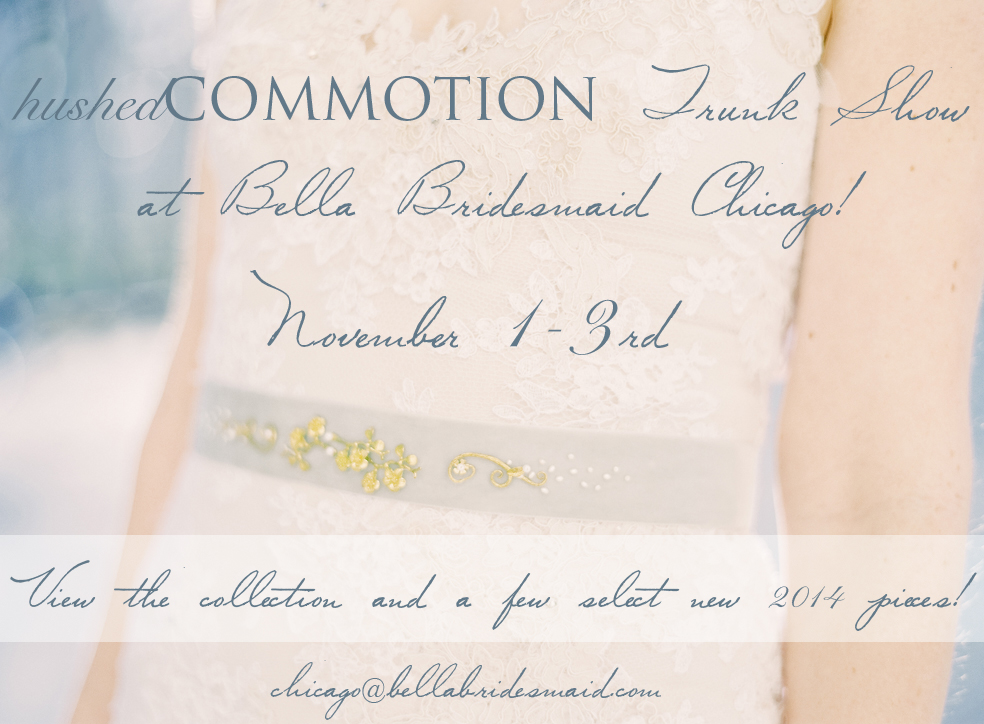 hushedcommotion bella chicago trunk show.jpg