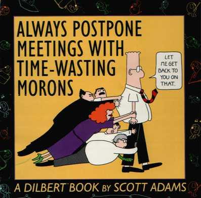 Always-Postpone-Meetings.jpg