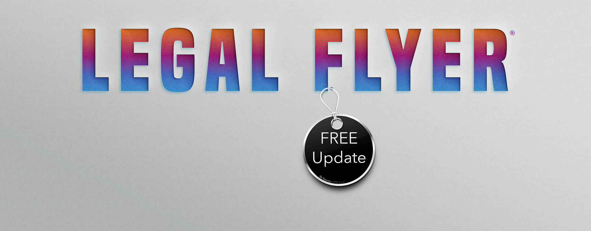 Free update coming soon! Buy Legal Flyer®  and you'll get the free update when it's approved.