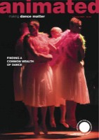 When we performed Dunkel at Greenwich Dance Agency in December 2009 this photo made it onto the cover of animated magazine.