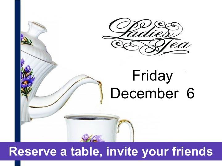 All are welcome to our annual Ladies Tea! Christmas musical performances followed by Tea time! Todas las damas son bienvenidas a nuestro Te de Damas anual! Musica especial de Navidad y despues tiempo de te!