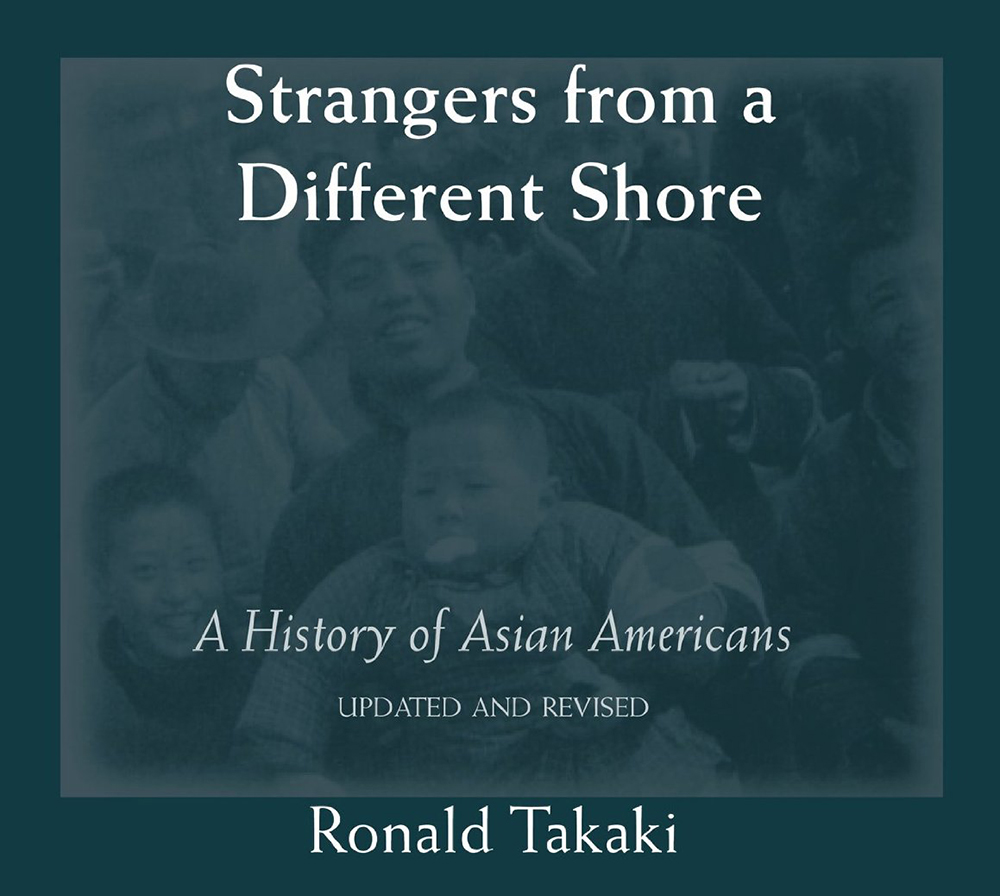 "Ronald Takaki's ""Strangers from a Different Shore""  (Source: Amazon.com)"