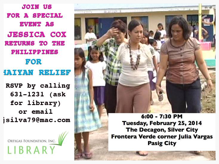 ComemeetJessicaCoxatafundraiserin Pasig City, Metro Manila, onFebruary25,2014.ThisspecialeventissponsoredbytheOrtigasLibraryFoundation.Fortickets(pleaseRSVP,spaceislimited),call631-1231orcontact jsilva79@mac.com . (Source:RIghtfooted/facebook.com)