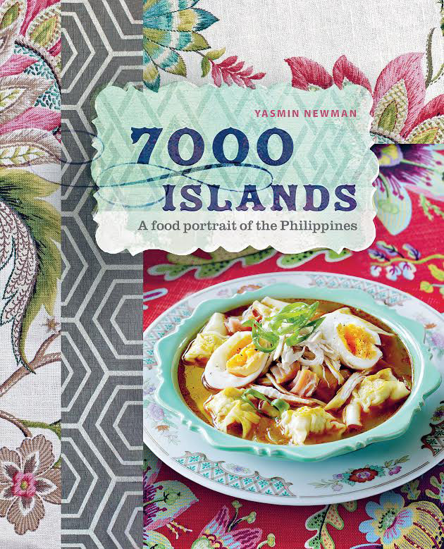 """""""7000 Islands: A food portrait of the Philippines"""" by YasminNewman (Reprinted  with permission from Hardie Grant)"""
