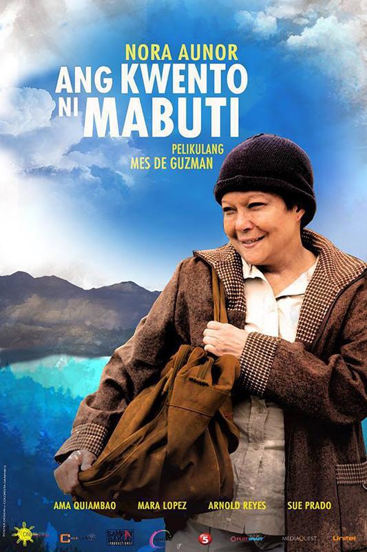 """Ang Kuwento Ni Mabuti"" starring Nora Aunor"