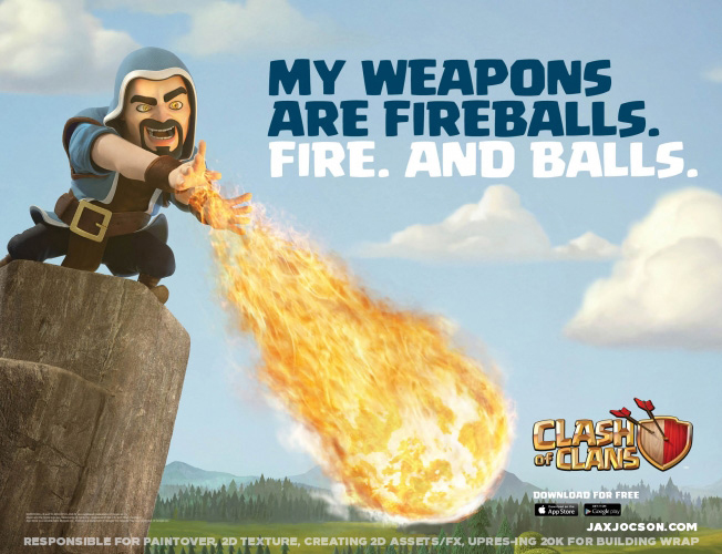 These images were incredibly challenging as they had to be large enough to wrap a building, a bus, a billboard, etc. I had the pleasure of working with Psyop, an advertising agency in Los Angeles on this Clash of Clans campaign with Supercell. For these images I was responsible for paintover, 2D texture, creating 2D assets and special effects, and up-resing the image.