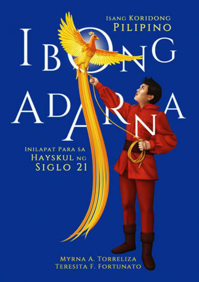 The Ibong Adarna, an Enduring Enigma — Positively Filipino
