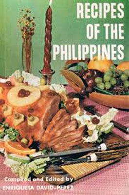 """Recipes of the Philippines"" by Enriqueta David-Perez"