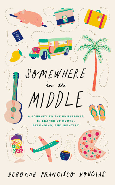Somewhere in the Middle: a memoir filled with warmth and humor of a half Filipino but raised in an American household.