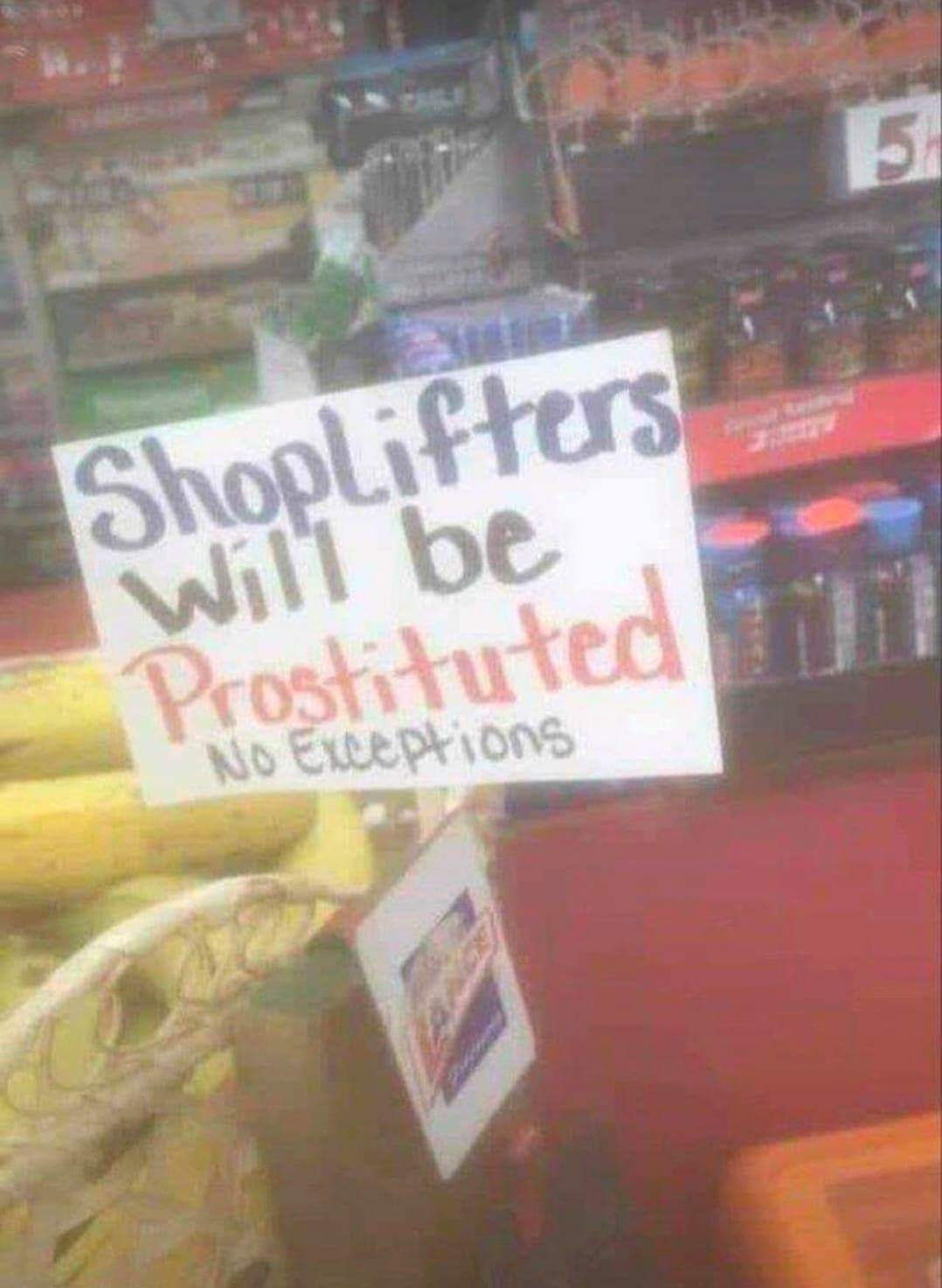 Shoplifters will be prostituted (Source: Farley Aguila/Facebook)
