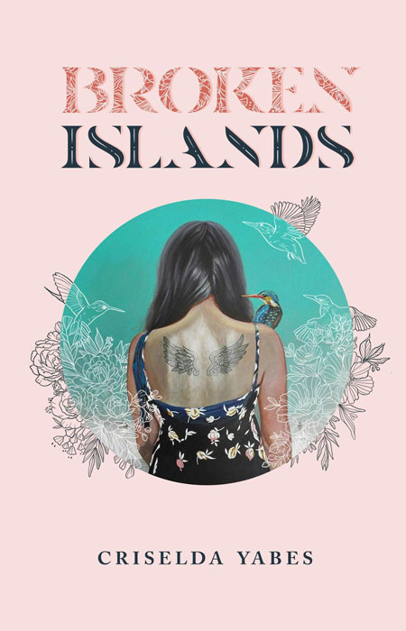 "'Broken Islands"" By Criselda Yabes"