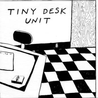 TINY DESK UNIT