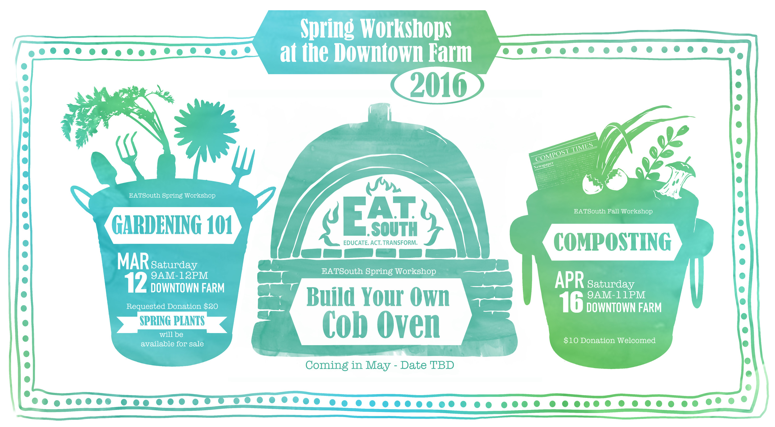 All workshops are hosted at the Downtown Farm located at 485 Molton St in the rear parking lot of the Montgomery Advertiser. Please RSVP to info@eatsouth.org