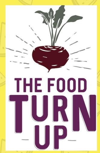 Click to read our Food Turn Up Report!