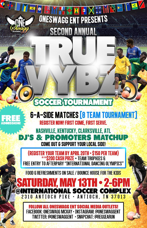 Copy of 2017 True Vybz Soccer Tournament flyer
