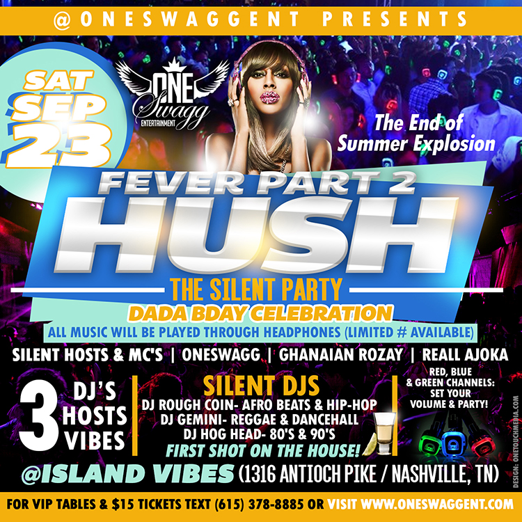 Copy of Fever Pt. II HUSH Silent Party flyer