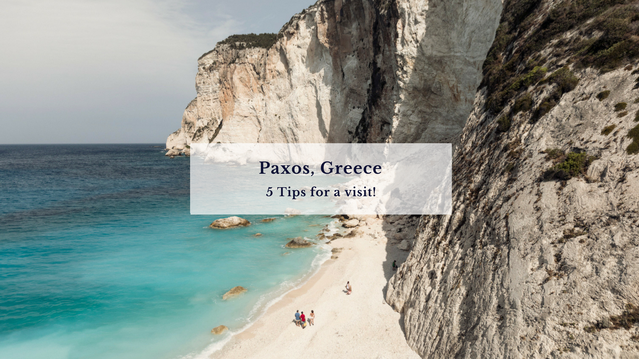 5 Tips for Paxos, Greece