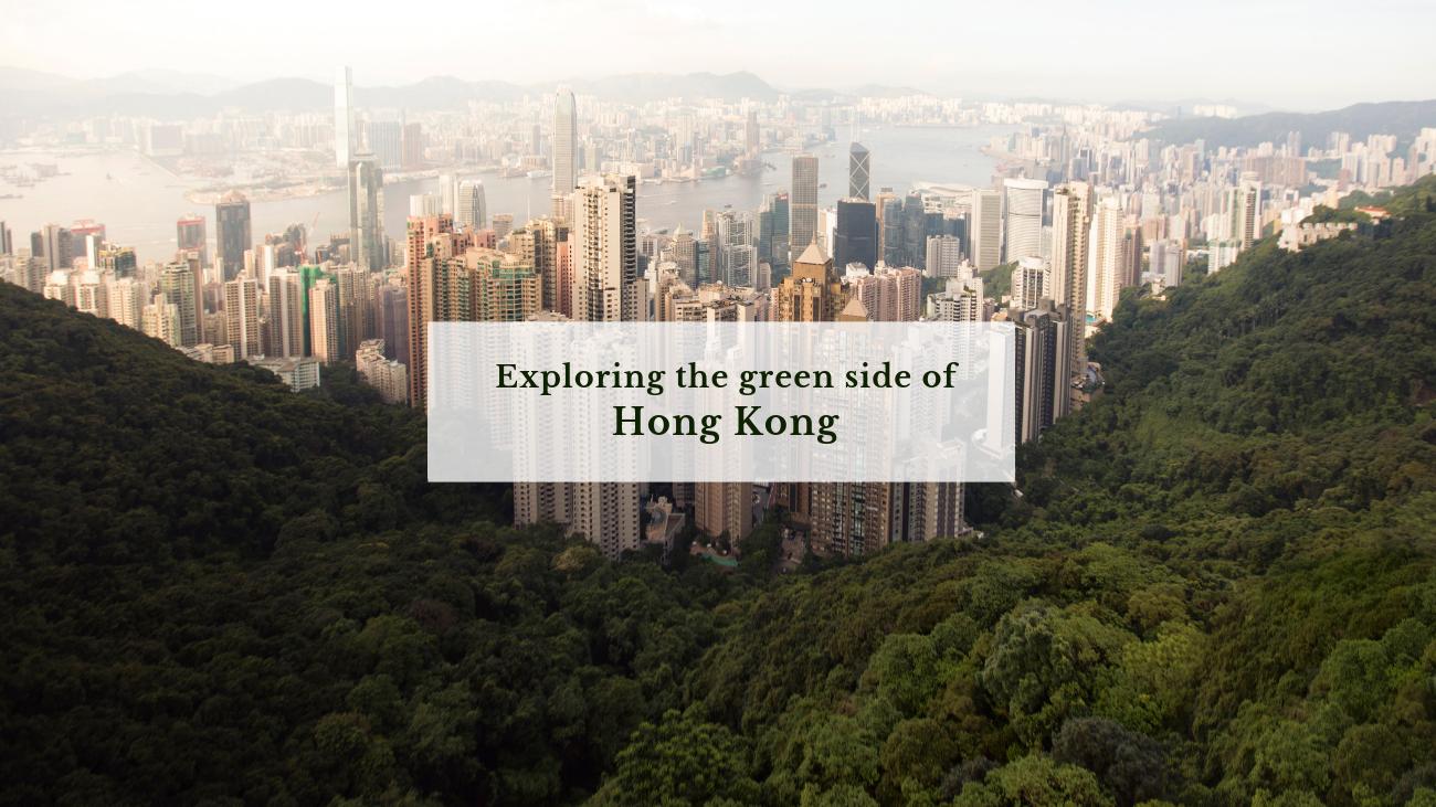 The Green side of Hong Kong