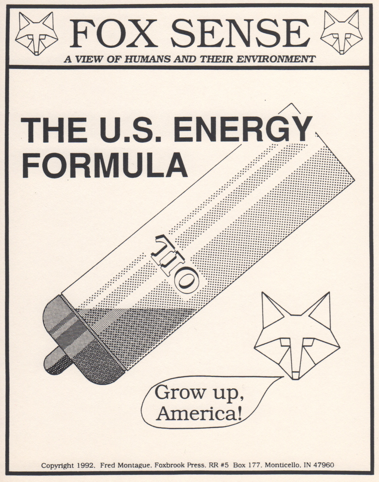 A comment on U.S. energy policy from  FoxSense . © Fred Montague