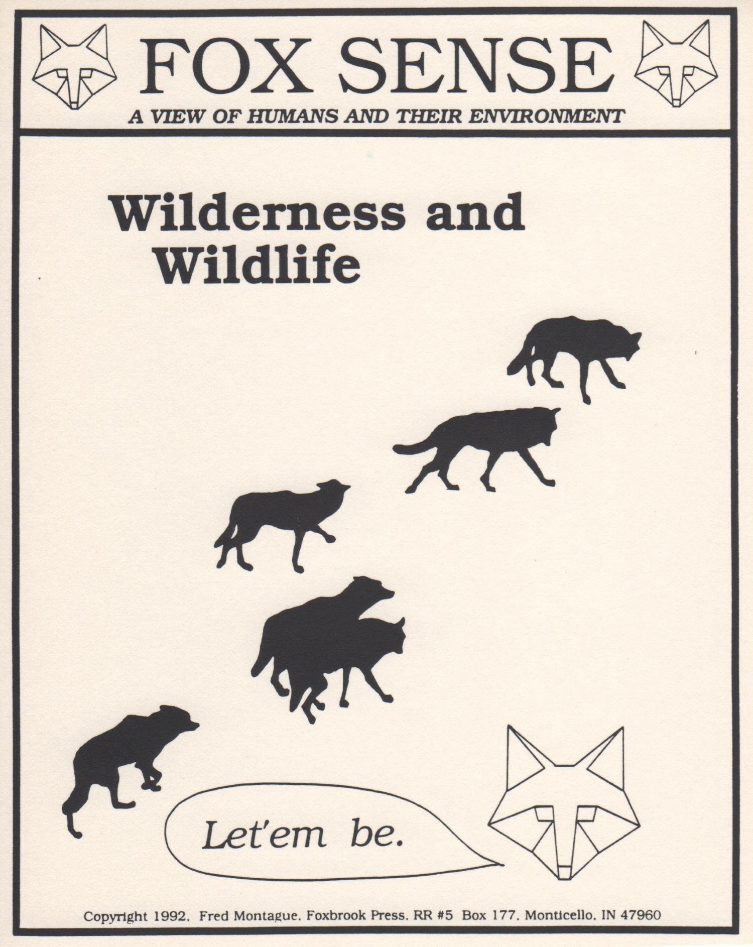"Foxsense environmental graphic: ""Let 'em Be"".© Fred Montague"