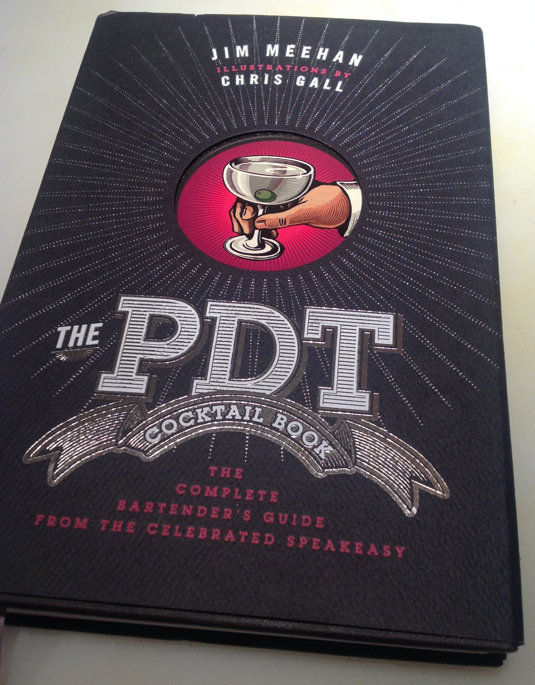The PDT Cocktail Book by Jim Meehan and Chris Gall