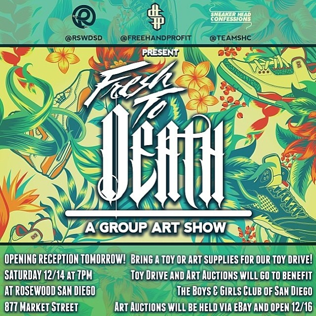 Head out to #FRESHtoDEATHartshow tomorrow night @rswdsd in #SanDiego! ✨💀 Come and check out work by @freehandprofit @betsyvandeusen @romtheworld @char_l_ton @d_breuer & @christobarart & myself   Charity Art Auction by @teamshc + Holiday Toy Drive for the lil kiddies ☺️ Bring a toy! #BoysandGirlsClub ✨