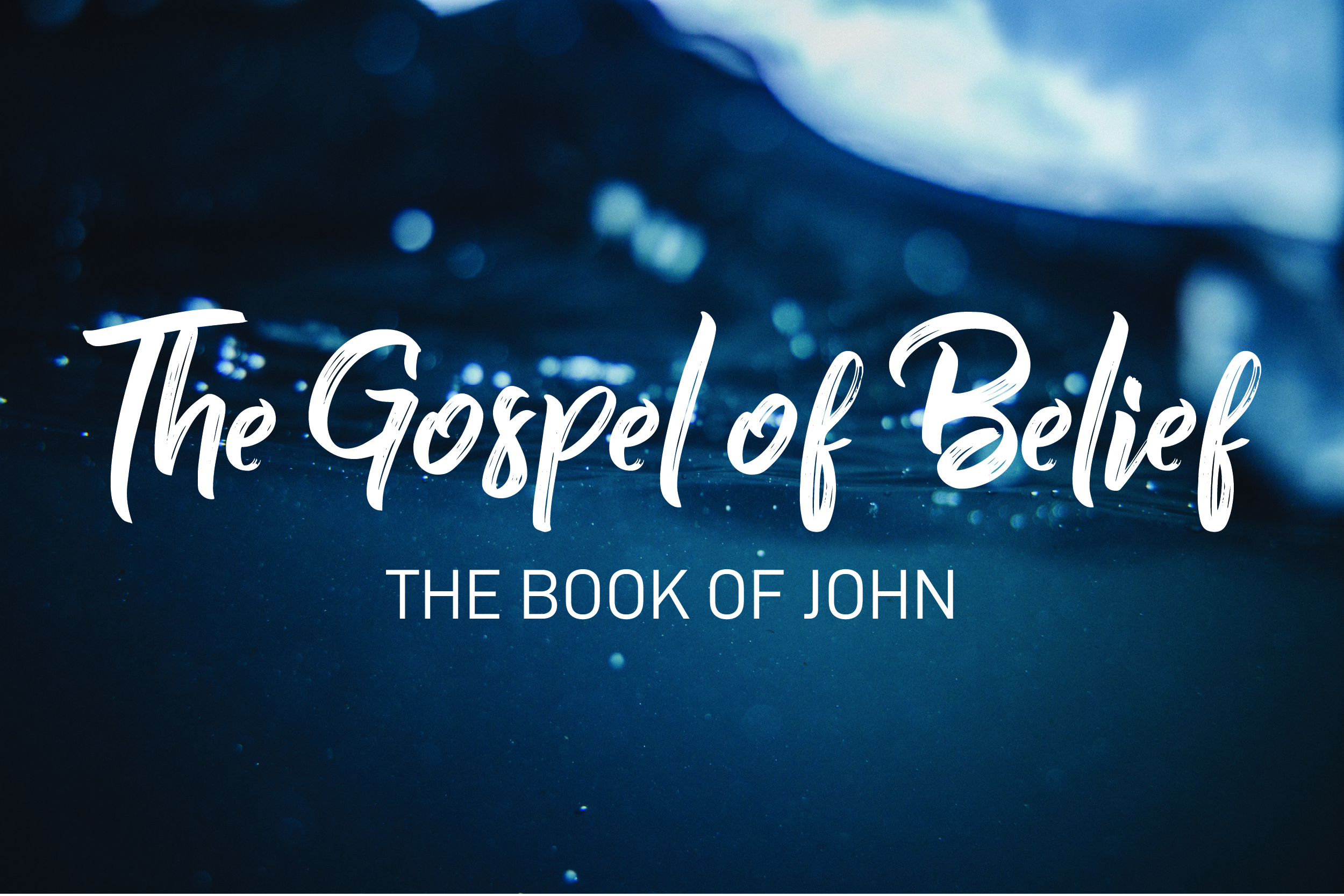 The Book of John - Pastor Matteson