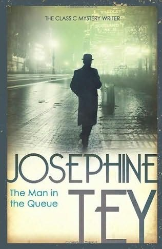 josephine_tey_the_man_in_the_queue_1.jpg