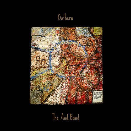 THE AND BAND - Outhern LP — Spacecase Records