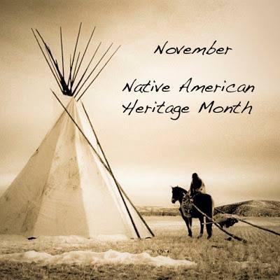 november - native american heritage month ~