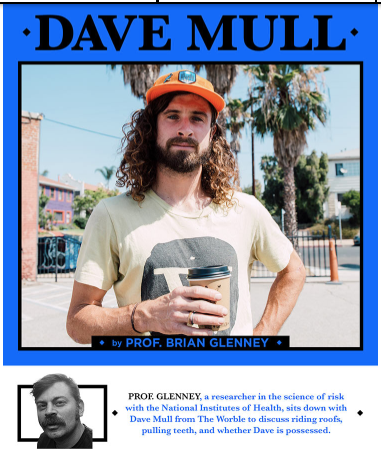 Dave Mull Interview (2018) Thrasher Magazine - I interview one of the riskiest skateboarders ever, and uncover the secrets of his seemingly irrational behavior.