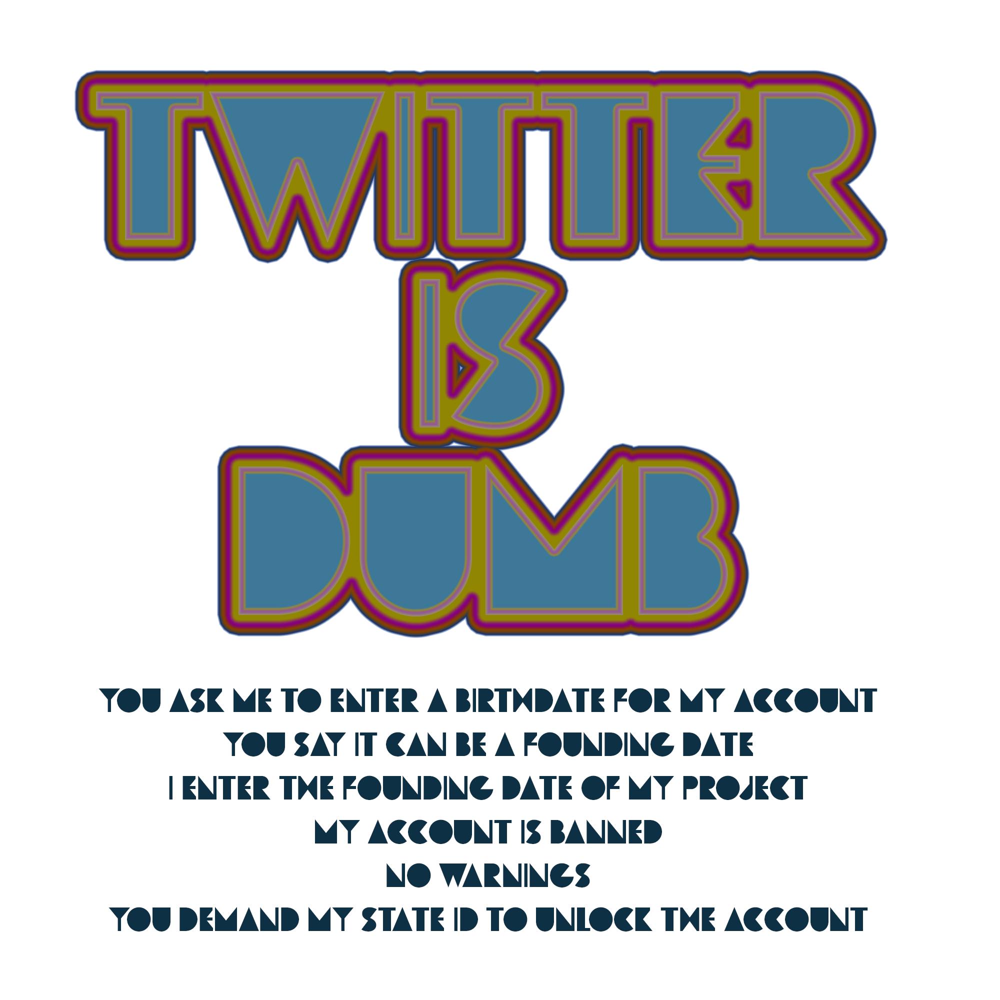 TwitterIsDumb.png